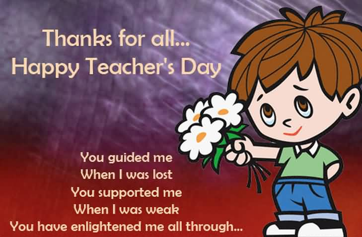 Thanks For All Happy World Teacher's Day You Will Guided Me Wishes Image