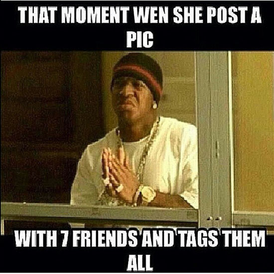 That Moment Wen She Post A Pic Funny Birdman Memes Graphics