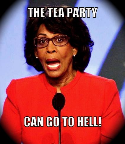 The Tea party Can Go To Hell Memes Photo