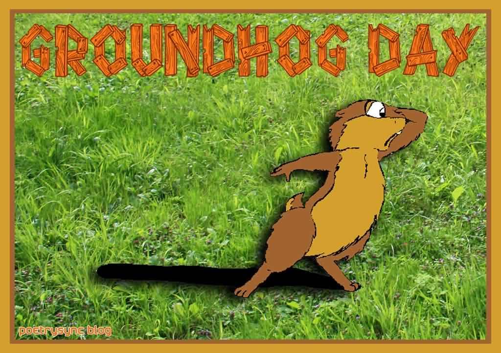 To My Best Friends Happy Groundhog Day Wishes