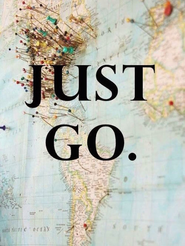 Travel Quotes just go..