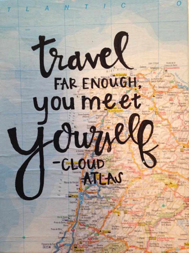 Travel Quotes travel far enough you meet yourself..