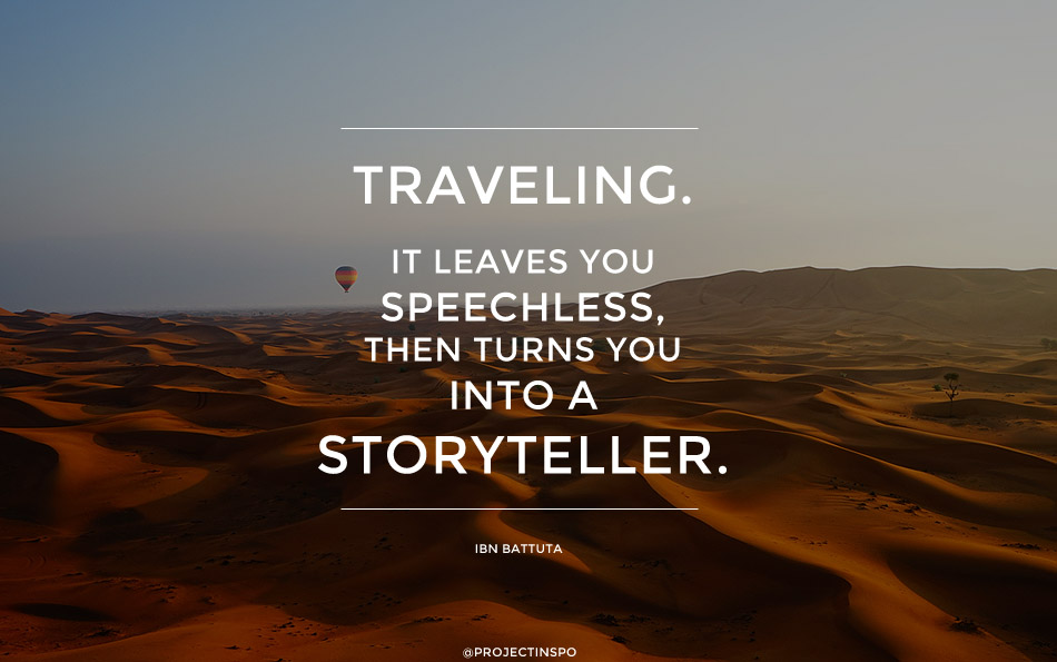 Travel Quotes traveling it leaves you speechless, then turns you into...