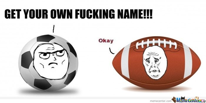 American Football Memes Get your own fucking name
