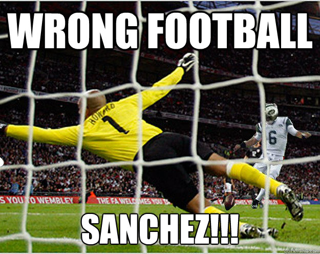 American Football Memes Wrong football sanchez