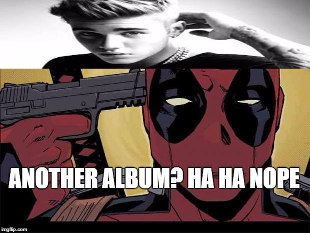Another Album Ha Ha Nope Funny Deadpool Memes