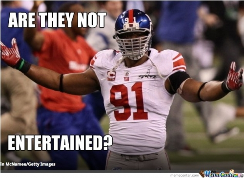 Are they not entertained American Football Memes