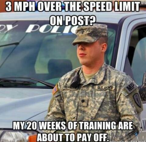 Army Memes 3 mph over the speed limit on post