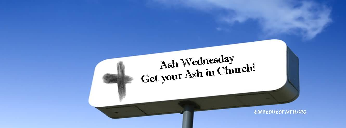 Ash Wednesday Ahead
