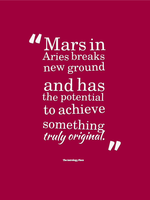 Astrology Quotes mars in arise brakes new ground