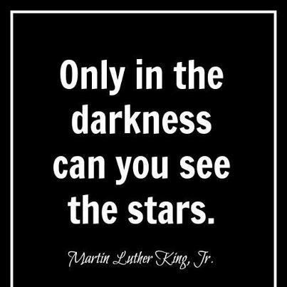 Astrology Quotes only in the darkness can you see the stars