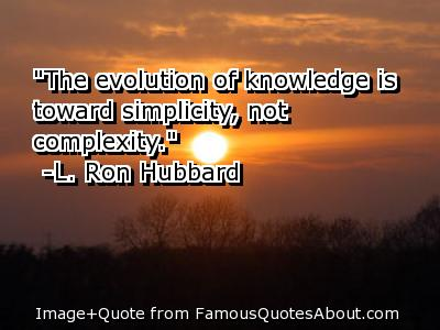 Astrology Quotes the evolution of knowledge is toward simplicity