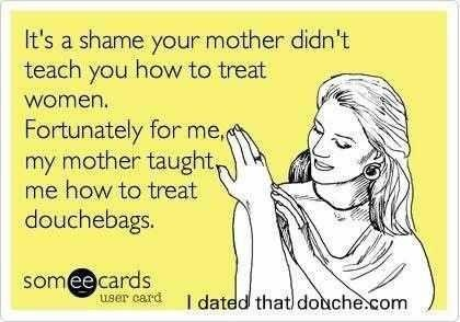 Baby Daddy Quotes its a shame your mother didn't teach you how to treat