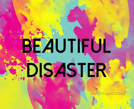 Beautiful Disaster Quotes beautiful disaster (2)