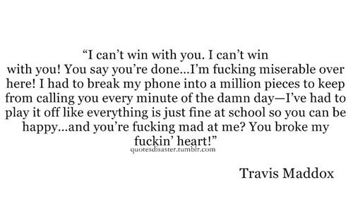 Beautiful Disaster Quotes i can't win with you can't win with you say