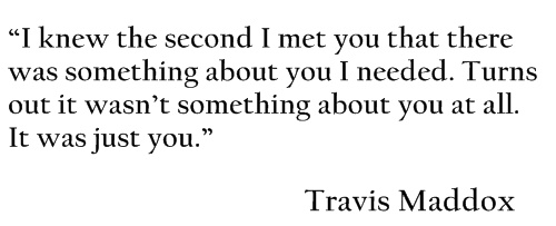 Beautiful Disaster Quotes i knew the second i met you that there was something about (2)
