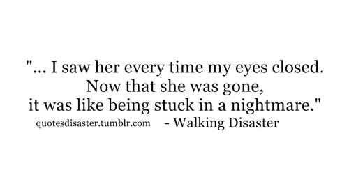 Beautiful Disaster Quotes i saw he every time my eyes closed