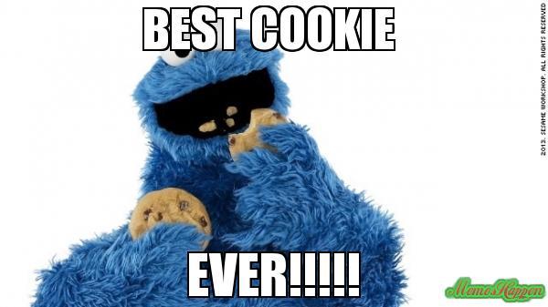 Best cookie ever Funny Cookie Meme