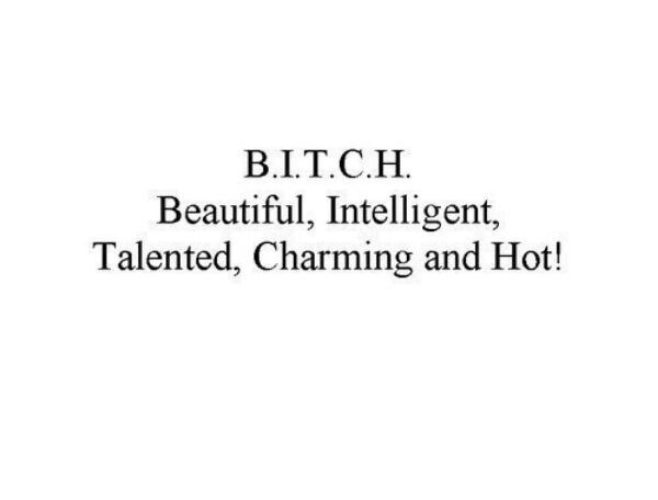 Bitch Quotes bitch beautiful intelligent talented charming