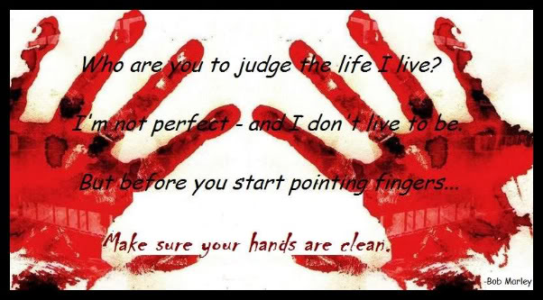 Blood Gang Quotes Who Are You To Judge The Life I Live Im Not Perfect And I Don T Live To Be But