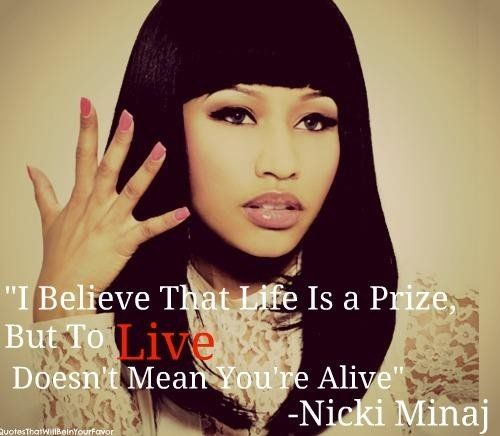Celebrity sayings i believe that life is a prize but