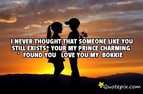 Charming Quotes i never thought that someone like you still