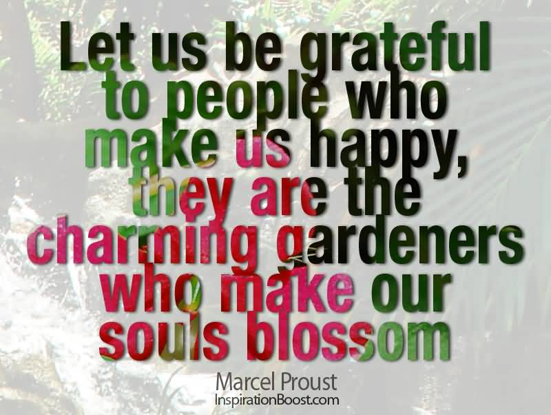 Charming Quotes let us be grateful to people who make us happy