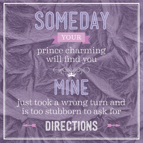 Charming Quotes someday your prince charming