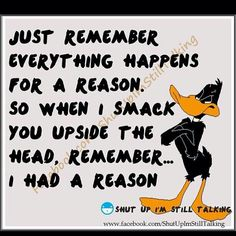Daffy-Duck-Quotes-just-remember-everything-happens-for-a-reason.jpg