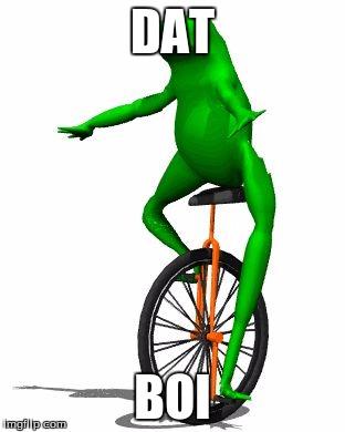 Dat Boi Meme