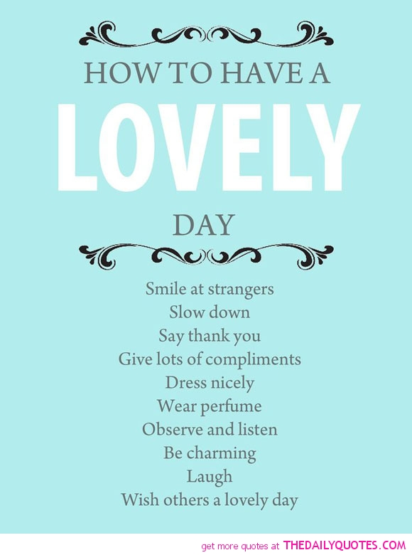 Day Quotes how to have lovely day smile at strangers