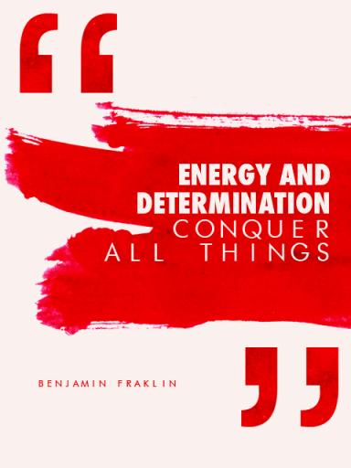 Determination Quotes energy and determination conquer