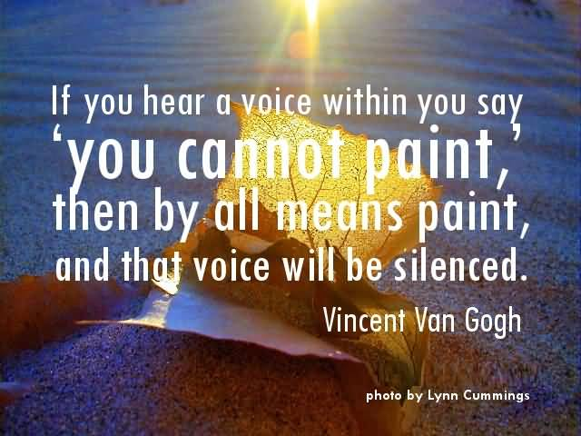 Determination Quotes if you hear a voice within you say