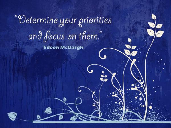 Determination sayings determine your priorities and focus