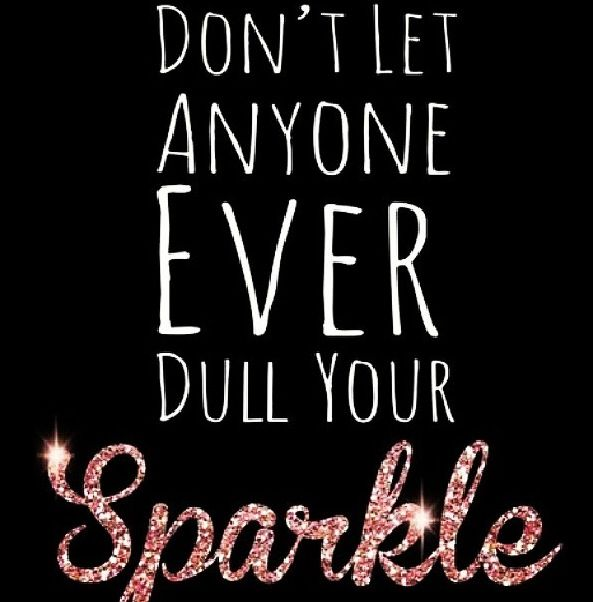 Determination sayings don't let anyone ever dull