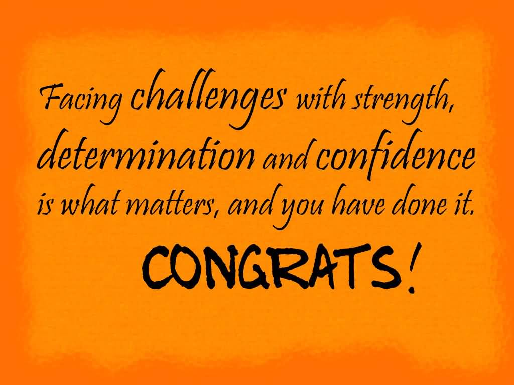 Determination sayings facing challenges with strength