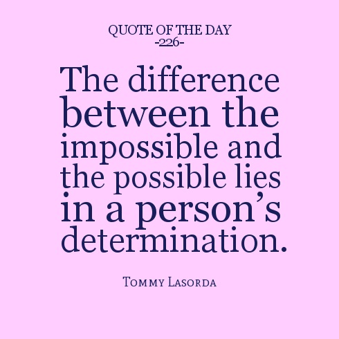 Determination sayings the difference between the
