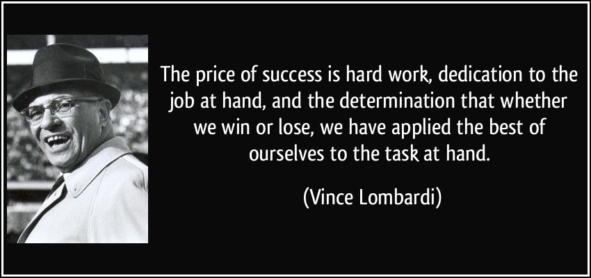 Determination sayings the price of success is hard work dedications to the job at hand