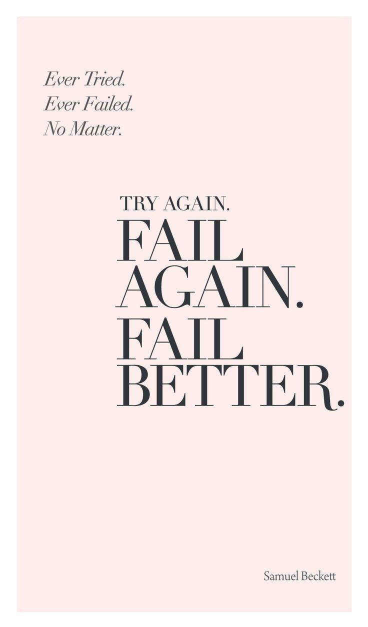 Determination sayings try again fail again fail better