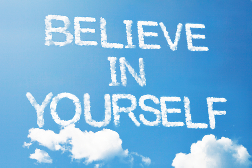 believing in yourself Believing in yourself also means thinking positive, i would never think positive, i would always think negatively, and that's when it educated me into thinking on.