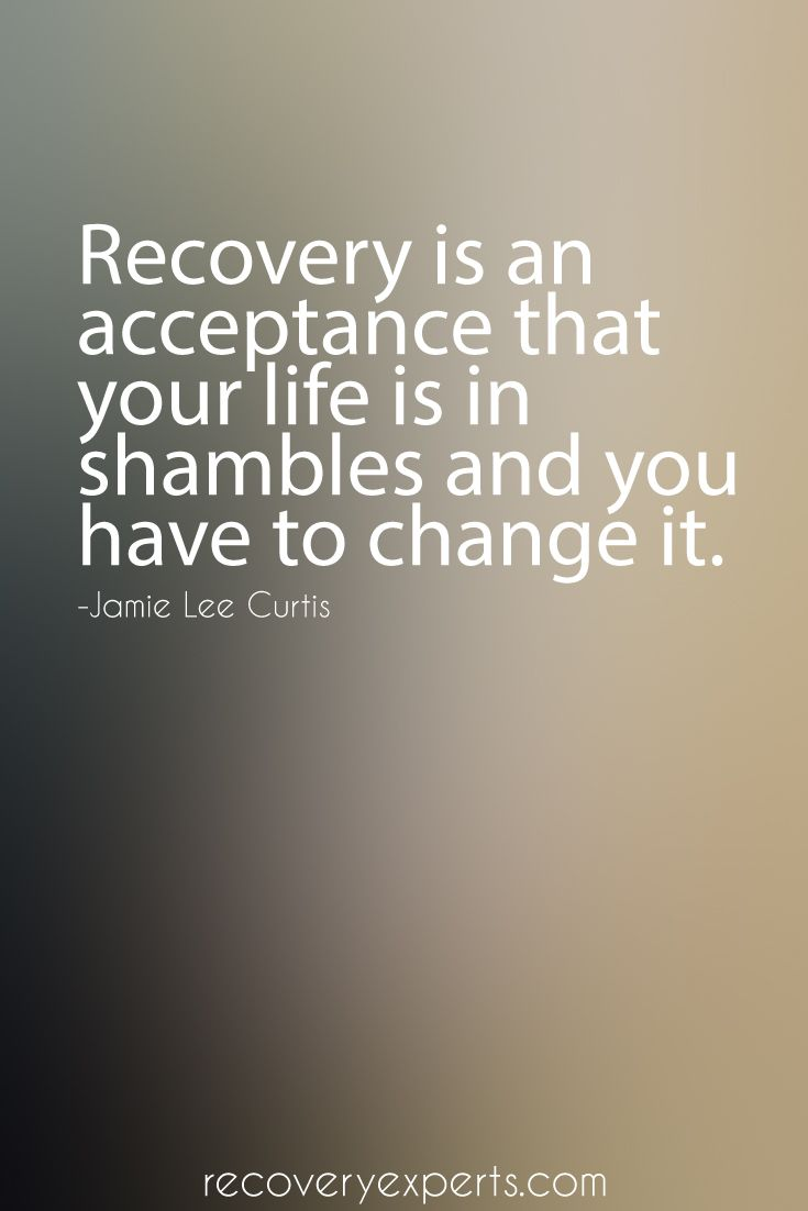 Drug Recovery Quotes recovery is an acceptance that your life is in (2)