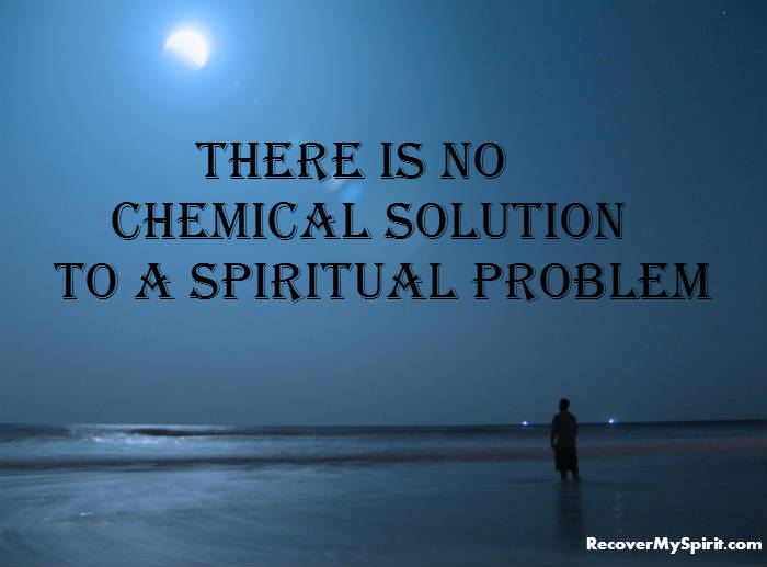 Drug Recovery Quotes there is no chemical solution to a (2)