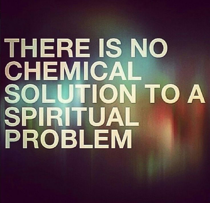 Drug Recovery Quotes there is no chemical solution to a
