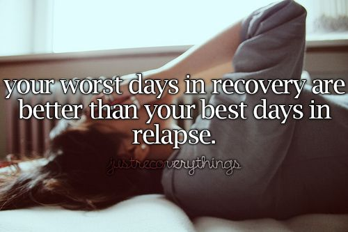 Drug Recovery Quotes your worst days in recovery are better
