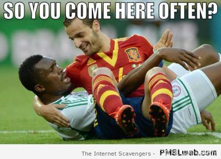 Football Meme So you come here often