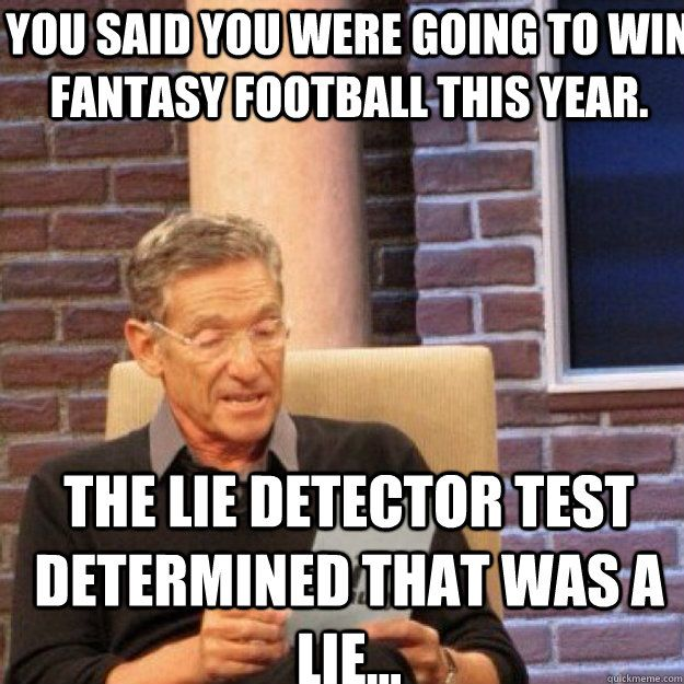 Football Meme you said you were going to win fantasy football this year