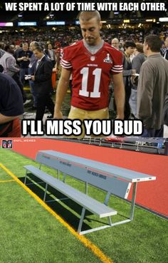 Football Memes we spent a lot of time with each other