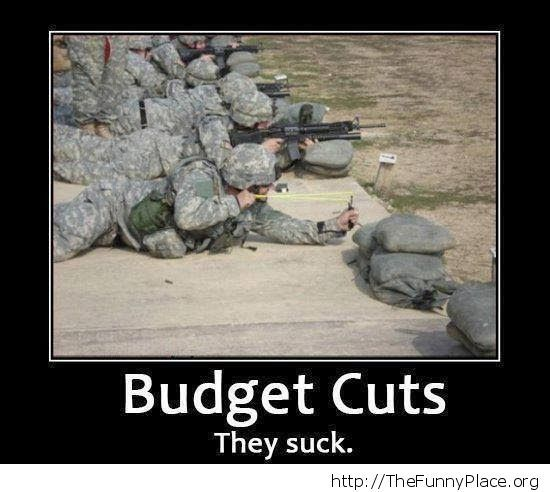 Funny Army Image budget cuts they suck