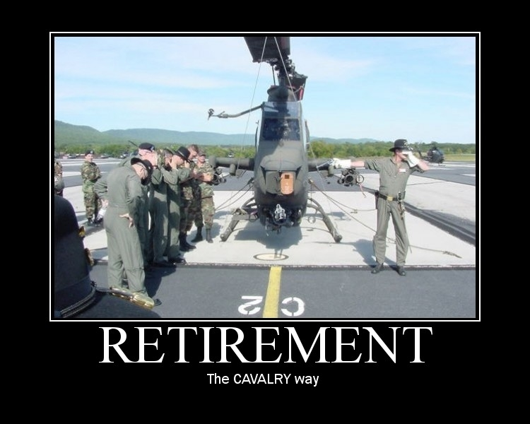 Funny Army Image retirement the cavalry way