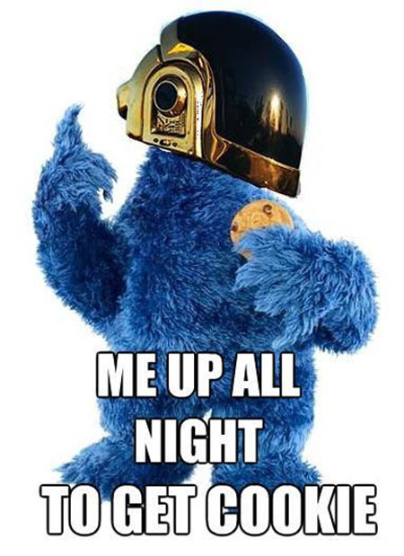 Funny Cookie Meme me up all night to get cookie